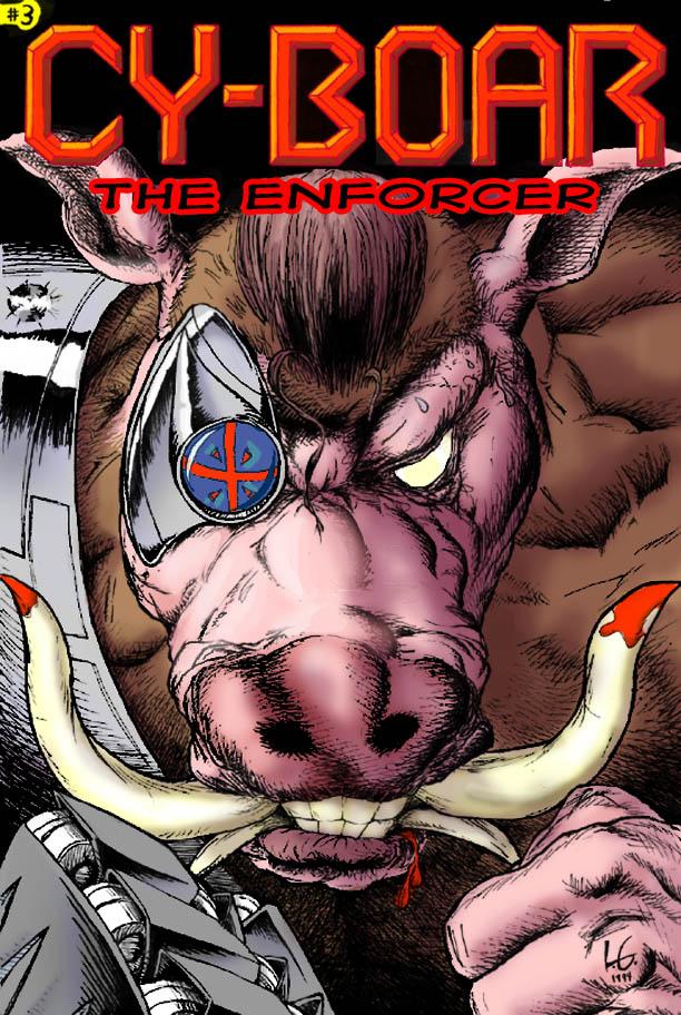 Cy-Boar #3 The Enforcer