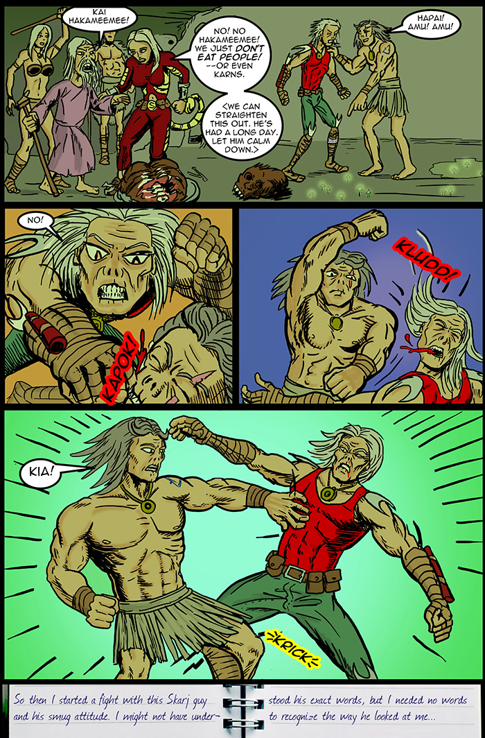Even if you do not translate the text, it should be obvious what Skarj is saying in panel 1.